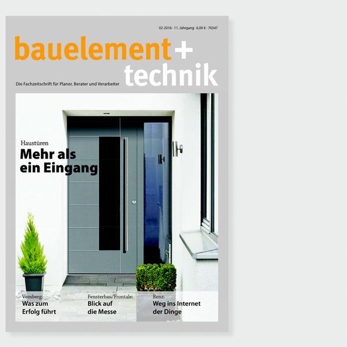Bauelement + Technik, 02/2016